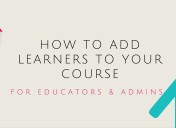 How to add learners to the course.