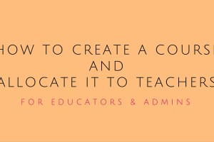 How to create a Flinnt course and allocate it to teachers.
