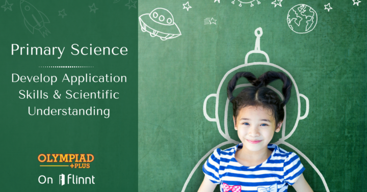 Developing Application skills by connecting Science to everyday happenings.