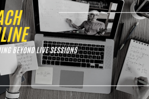 Teach Online: Learning beyond Live Sessions